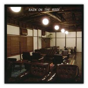 rain_om_the_roof